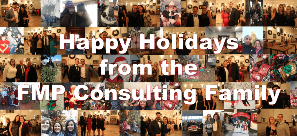 "Photo collage of FMP staff with text overlay: ""Happy Holidays from the FMP Consulting Family!"""