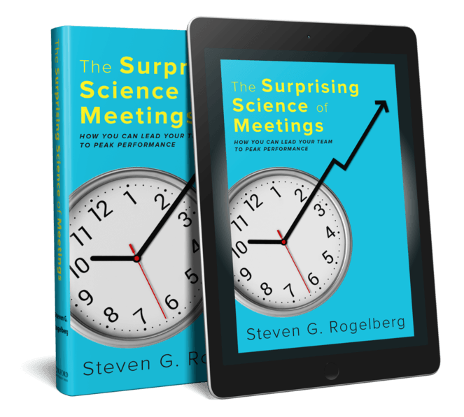 Book cover of The Surprising Science of Meetings: How You Can Lead Your Team to Peak Performance.